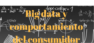 Big Data y Comportamiento del Consumidor